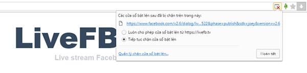 """Một số trình duyệt sẽ chặn bảng thông báo bật lên, người dùng cần bật thủ công hoặc chọn """"Luôn cho phép cửa sổ bật lên"""" nếu sử dụng thường xuyên."""