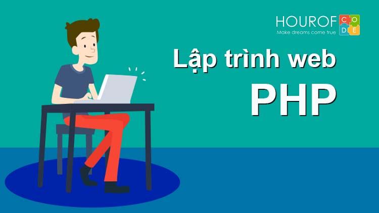 Hour Of Code Vietnam | Lập trình PHP